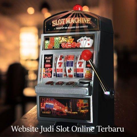 Website Judi Slot Online Terbaru