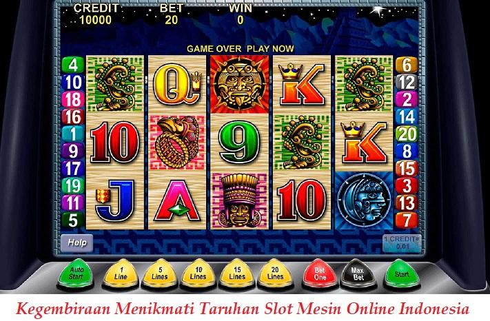 Kegembiraan Menikmati Taruhan Slot Mesin Online Indonesia